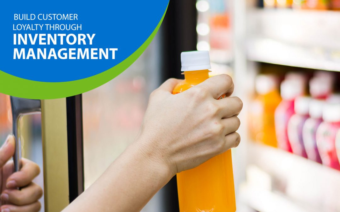 Build Customer Loyalty Through Inventory Management