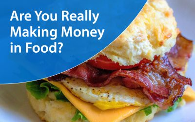 Are You Really Making Money in Food?