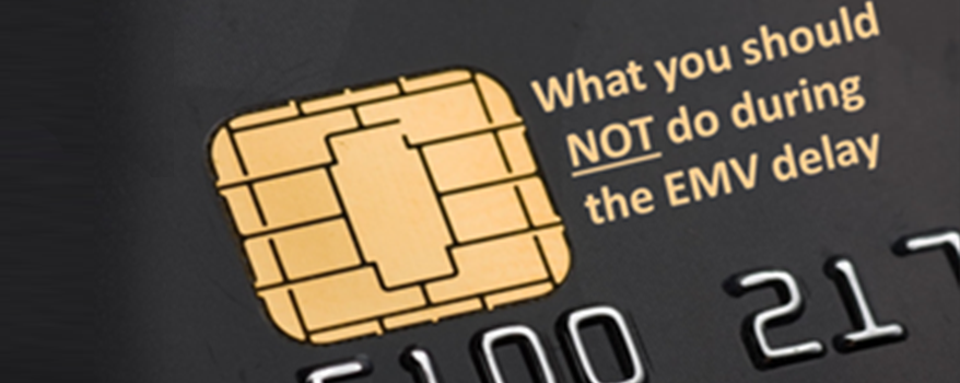 Dos and Don'ts of the EMV Delay (Part 1 of 2)