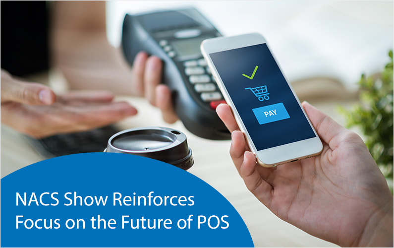 NACS Show Reinforces Focus on the Future of POS