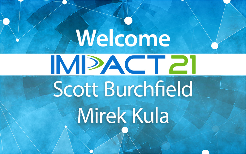 Impact 21 Adds Scott Burchfield and Mirek Kula as Principal Consultants