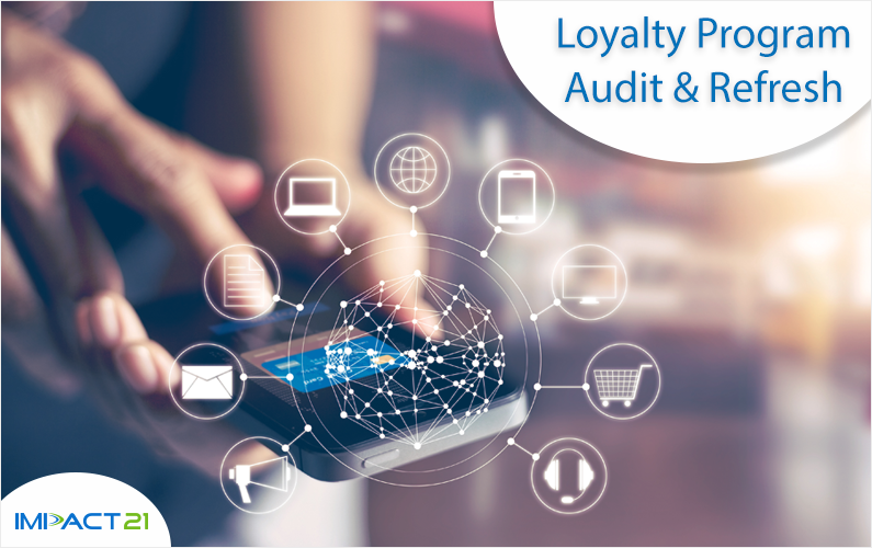 Why Should You Audit and Refresh Your Customer Loyalty Program?
